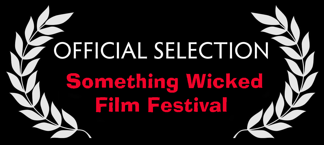 Laurels for Something Wicked Film Festival 2016 Official Selection!